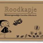 Roodkapje Caroline Ellerbeck - LeukeHebbies.nl