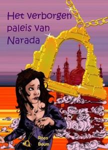 Boek het verborgen paleis van Narada