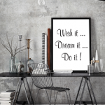 Poster wish it, dream it, do it! - Topmuurstickers.nl