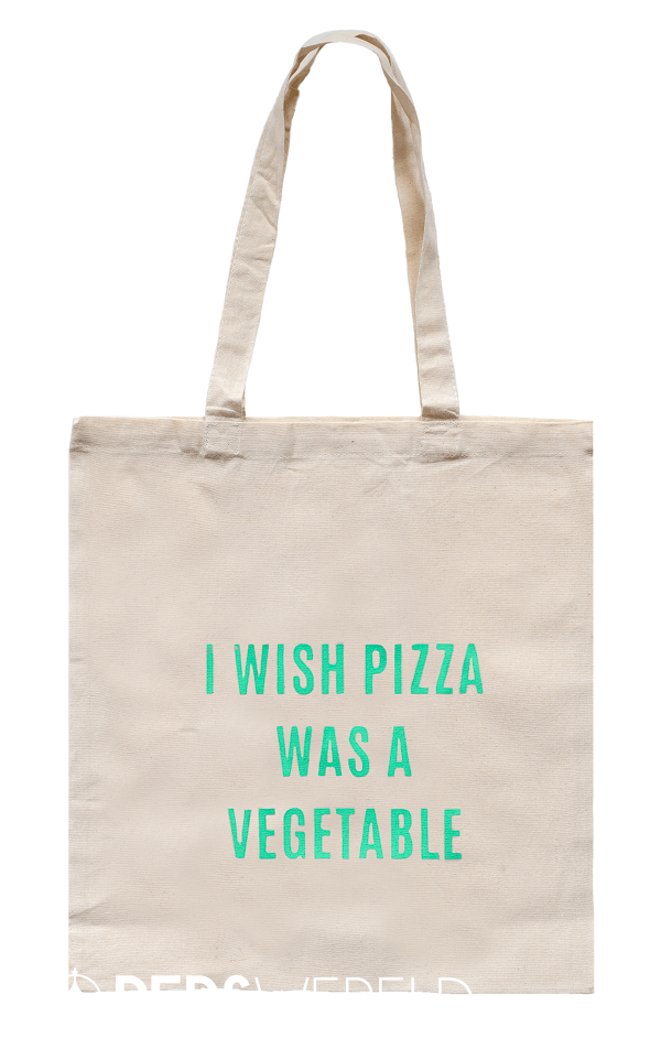 Tas I wish pizza was a vegetable