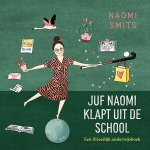 naomi-smits-boek-juf-naomi-klapt-uit-de-school-1-website