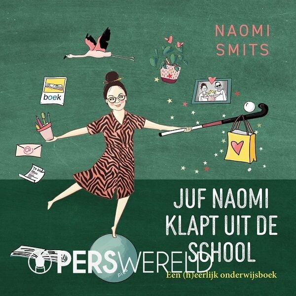 naomi-smits-boek-juf-naomi-klapt-uit-de-school-1